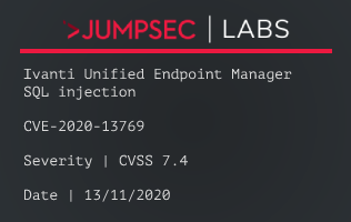 Advisory CVE-2020-13769 – Ivanti Unified Endpoint Manager SQL injection