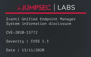 Advisory CVE-2020-13772 – Ivanti Unified Endpoint Manager system information disclosure