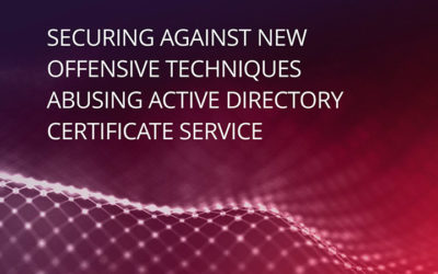 Securing against new offensive techniques abusing active directory certificate service